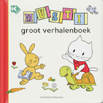 Groot verhalenboek / Musti - R. Frederix, R. Goossens (ISBN 9789002230974)
