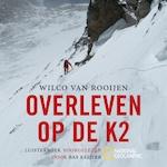 Overleven op de K2 - Wilco van Rooijen (ISBN 9789462531406)