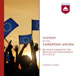 History of the European Union - Richard T. Griffiths (ISBN 9789085309758)
