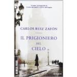 Il prigioniero del cielo - Carlos Ruiz Zafón (ISBN 9788804651116)