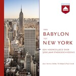 Van Babylon tot New York - Fik Meijer, Herman Beliën, Paul Knevel (ISBN 9789085309598)