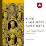 Meer klassiekste klassiekers - Ineke Sluiter (ISBN 9789085309444)