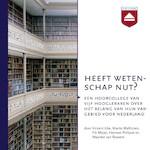Heeft wetenschap nut? - Vincent Icke, Marita Mathijsen, Fik Meijer, Herman Philipse (ISBN 9789085301332)