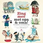 Zing mee met opa en oma - Harmen van Straaten (ISBN 9789047621027)