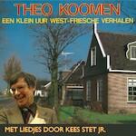 Een klein uur West-Friesche verhalen - Theo Koomen (ISBN 9789078604501)