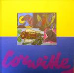 Corneille: Schilderijen, gouaches, tekeningen, grafiek - Hugo Claus, Carla Bogaards