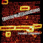 Eutopia/Blackout - Patrick Bernauw