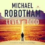Leven of dood - Michael Robotham (ISBN 9789462532182)