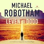 Leven of dood - Michael Robotham (ISBN 9789462532182)