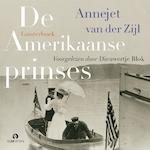 De Amerikaanse prinses - Annejet van der Zijl (ISBN 9789462532397)