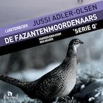 De fazantenmoordenaars - Jussi Adler-Olsen (ISBN 9789462532205)