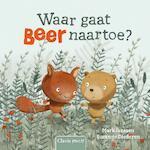 Waar gaat Beer naartoe? - Mark Janssen (ISBN 9789044828306)