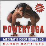 Poweryoga - B. Baptiste (ISBN 9789061129011)