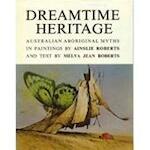 Dreamtime heritage - Ainslie Roberts, Melva Jean Roberts (ISBN 9780727000460)