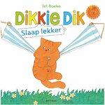 Dikkie Dik Slaap Lekker - Jet Boeke (ISBN 9789462290365)