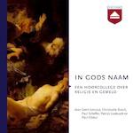 In gods naam - Paul Cliteur, Christophe Busch, Geert Lernout, Paul Scheffer (ISBN 9789085301608)