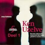 Ken Uzelve - deel 1: Zorg goed voor jezelf - Joep Dohmen (ISBN 9789085715337)