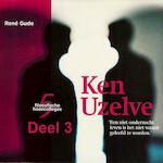 Ken Uzelve - deel 3: Ken uzelf, vraag het een ander - René Gude (ISBN 9789085715313)