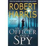 Officer and a Spy - Robert Harris (ISBN 9780099580881)