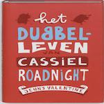 Het dubbelleven van Cassiel Roadnight - J. Valentine (ISBN 9789048808953)
