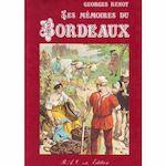 Les mémoires du Bordeaux - Georges Renoy