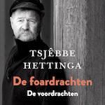 De foardrachten / De voordrachten - Tsjêbbe Hettinga (ISBN 9789074071208)