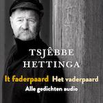 It faderpaard / Het vaderpaard - Tsjêbbe Hettinga (ISBN 9789074071239)