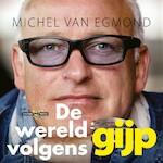 De wereld volgens Gijp - Michel van Egmond (ISBN 9789048838752)