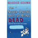 The Never-Ending Days of Being Dead - Marcus Chown (ISBN 9780571220564)