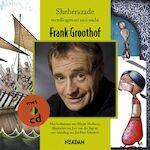 Sheherazade vertellingen uit 1001 nacht - Frank Groothof (ISBN 9789046803738)