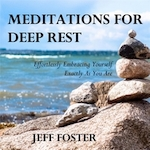 Meditations For Deep Rest - Jeff Foster (ISBN 9789088401664)