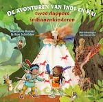 De avonturen van Indi en Kai twee dappere indianenkinderen - Marianne Busser (ISBN 9789048828203)