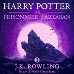 Harry Potter et le Prisonnier d'Azkaban - J.K. Rowling (ISBN 9781781108789)
