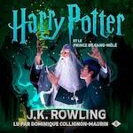Harry Potter et le Prince de Sang-Mêlé - J.K. Rowling (ISBN 9781781108819)