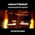 Malemort/Blackout - Patrick Bernauw