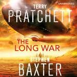 The Long Earth 02. Long War [unabridged] - Terry Pratchett (ISBN 9781846573729)