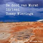 De dood van Murat Idrissi - Tommy Wieringa (ISBN 9789048842902)