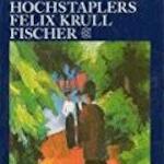 Bekenntnisse des Hochstaplers Felix Krull - Thomas Mann (ISBN 9783596294299)
