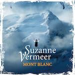 Mont Blanc - Suzanne Vermeer (ISBN 9789046171417)