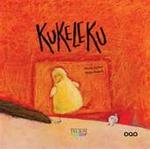 Kukeleku - Marisa Núñez, Helga Bansch, Pieter van Oudheusden (ISBN 9789461580009)