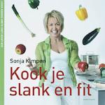 Kook je slank en fit - Sonja Kimpen (ISBN 9789002223150)