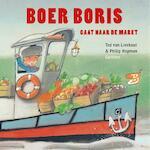 Boer Boris gaat naar de markt - Ted van Lieshout (ISBN 9789025759919)