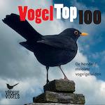 Vogel Top 100 - Henk Meeuwsen (ISBN 9789461495396)