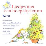 Liedjes met een hoepeltje erom - Kerst - Kinderkoor Enschedese Muziekschool, Kinderkoor De Madeliefjes, Joke Linders, Toin Duijx (ISBN 9789077102688)