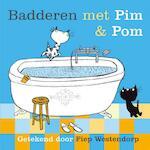 Badderen met Pim en Pom - Fiep Westendorp (ISBN 9789045116471)