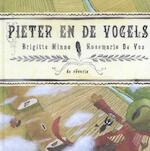 Pieter en de vogels - Brigitte Minne (ISBN 9789081371957)