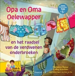 Opa en oma Oelewapper en het raadsel van de verdwenen onderbroeken - Marianne Busser (ISBN 9789048835744)