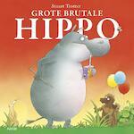 Grote brutale Hippo - Stuart Trotter (ISBN 9789402601657)