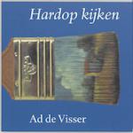 Hardop kijken - A. de Visser (ISBN 9789061682516)