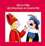 Kiki en Pelle zijn Sinterklaas en Zwarte Piet